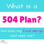 What is a 504 Plan? And does my food allergic child need one?