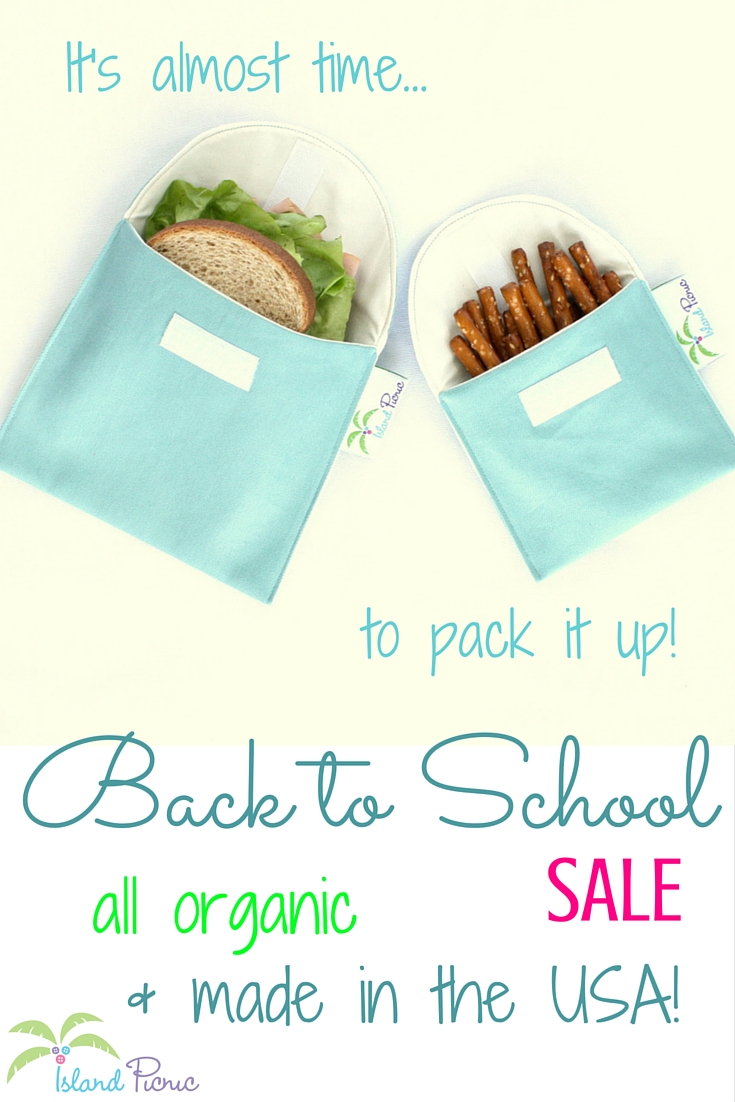 Island Picnic's Back to School Sale -- Organic Lunch Bags, Napkins, Snack Bags and More!